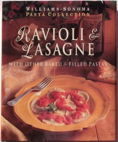 Baked & Filled Pastas (Williams-Sonoma Pasta Collection) Williams-sonoma Pasta