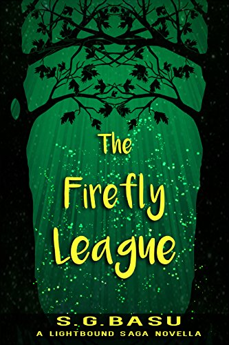 free kindle book The Firefly League: A Lightbound Saga Novella (Once Upon a Planet Book 1)