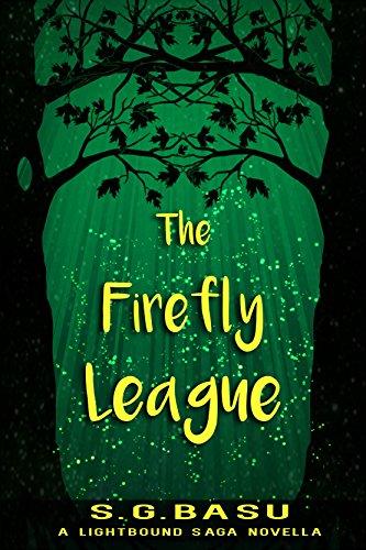 ebook: The Firefly League: A Lightbound Saga Novella (Once Upon a Planet Book 1) (B017I3NRSS)