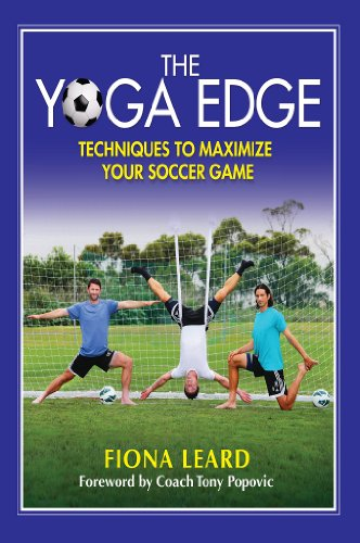 The Yoga Edge: Techniques To Maximize Your Soccer Game ...
