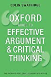 Oxford Guide to Effective Argument and Critical Thinking (Oxford Guides)