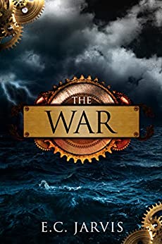 The War (Blood and Destiny Book 3) by [Jarvis, E.C.]