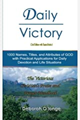 Daily Victory (2nd Edition with Topical Index): 1000 Names, Titles, and Attributes of God; with Practical Applications for Daily Devotion, and Life ... 1 (Multilingual Names and Attributes of God) Paperback