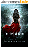 Inception (The Marked Book 1) (English Edition)