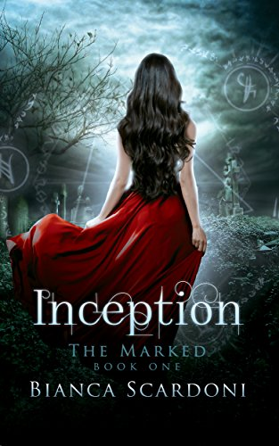 ebook: Inception: A Dark Paranormal Romance (The Marked Book 1) (B015KOI7F0)