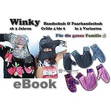 Winky Nähanleitung mit Schnittmuster auf CD für einfache, gefütterte, Wende-Handschuhe und Paarhandschuhe in 8 Größen ab 3 Jahren für die ganze Familie