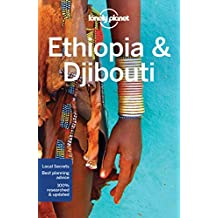 Ethiopia & Djibouti (Country & Multi-Country Guides)