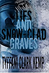 Lies and Snow-Clad Graves (Vyberdex Chronicles Book 2) (English Edition)