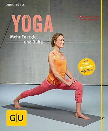 Yoga. Mehr Energie und Ruhe (GU Multimedia Körper, Geist & Seele)