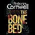 The Bone Bed (Scarpetta 20)
