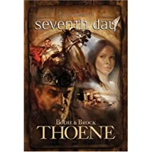Seventh Day (A. D. Chronicles, Book 7) by Bodie Thoene (2008-01-01)