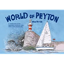 World of Peyton: A Celebration of his Legendary Cartoons from 1942 to the Present Day