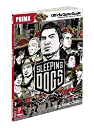 Sleeping Dogs: Prima Official Game Guide by Alex Musa (2012-08-14)