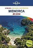 Menorca de cerca 1 (Guías De cerca Lonely Planet)