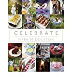 (Celebrate) By Pippa Middleton (Author) Hardcover on ( Oct , 2012 )