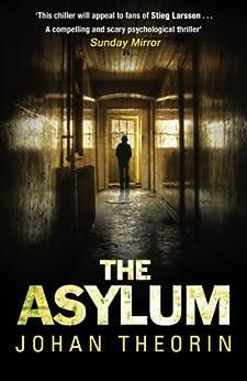 The Asylum by [Theorin, Johan]