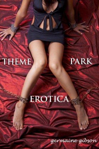 EROTICA- THE THEME PARK (Erotic Adventures - Womens Journals)