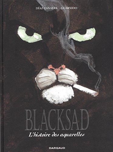 Blacksad Aquarelles - intégrale - tome 0 - Blacksad Aquarelles - intégrale par Canales Juan Diaz