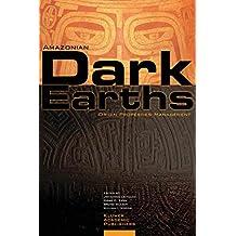 Amazonian Dark Earths: Origin, Properties, Management