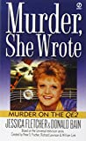 "Murder, She Wrote: Murder On the Qe2 (A ""Murder, She Wrote"" mystery)"