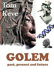 Golem, past, present and future (English Edition)