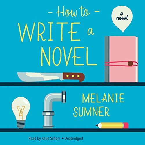 How to Write a Novel  Audiolibri