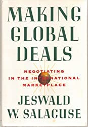 MAKING GLOBAL DEALS CL by Jeswald W Salacuse (1991-05-24)