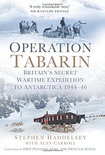 operation-tabarin-britains-secret-wartime-expedition-to-antarctica-1944-46