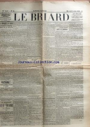 BRIARD (LE) [No 44] du 07/06/1899 - LA REPUBLIQUE EN DANGER - LE PRESIDENT DE LA REPUBLIQUE A ETE FRAPPE PAR LES ROYALISTES - VICTOIRE ! - REVISION PROCLAMEE PAR LA COUR DE CASSATION - CHRONIQUE BRIARDE PAR GEROME - GREVE DE GENERAUX - SUS AUX FAUX PATRIOTES ! - L'ARRESTATION - LA VENGEANCE DU BEAU VICAIRE PAR M. L. GAGNEUR.
