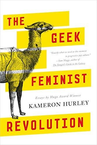 The Geek Feminist Revolution by Kameron Hurley (2016-05-31)