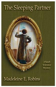 The Sleeping Partner (Sarah Tolerance Book 3) by [Robins, Madeleine E.]