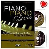 Piano Piano Classic - 100 schönsten klassischen Melodien für Klavier - leicht arrangiert von Gerhard Kölbl und Stefan Thurner - Notenbuch mit 2 CDs und Notenklammer - EH3777 - 9783866261129