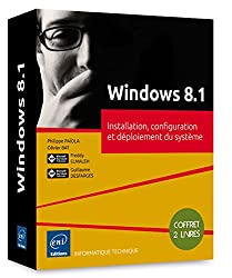 Windows 8.1 - Coffret de 2 livres : Installation, configuration et déploiement du système