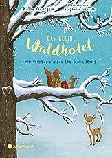 Das kleine Waldhotel, Band 02: Ein Winterwunder für Mona Maus