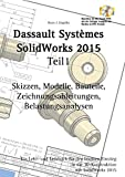 Product icon of SolidWorks 2015 Teil 1: Skizzen, Modelle, Bauteile,