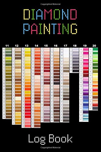 Diamond Painting Log Book: [Deluxe Edition with Space for Photos] Color Chart Design Crystal Tray