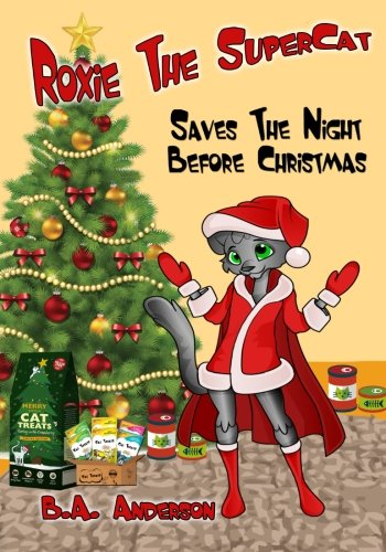 Preisvergleich Produktbild Roxie The SuperCat: Saves The Night Before Christmas