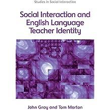 Social Interaction and Elt Teacher Identity