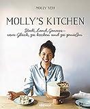 Molly's Kitchen  - Stadt, Land, Genuss – vom Glück, zu kochen und zu genießen (German Edition)