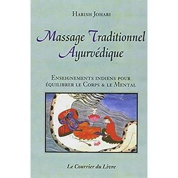 Massage traditionnel ayurvédique : Enseignements indiens pour équilibrer le corps et le mental