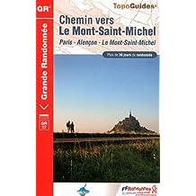Chemin vers le Mont-Saint-Michel : Paris - Alençon - Le Mont-Saint-Michel