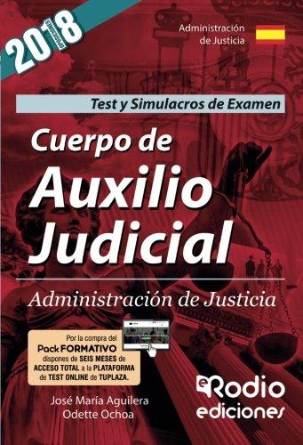 Cuerpo de Auxilio Judicial de la Administracion de Justicia. Test del temario y Simulacros de examen