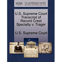 U.S. Supreme Court Transcript of Record Crest Specialty v. Trager