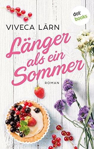 Länger als ein Sommer - Roman: JETZT BILLIGER KAUFEN von [Lärn, Viveca]