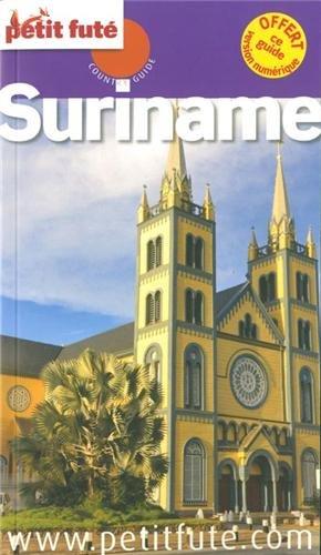 Petit futé Suriname par Petit Futé