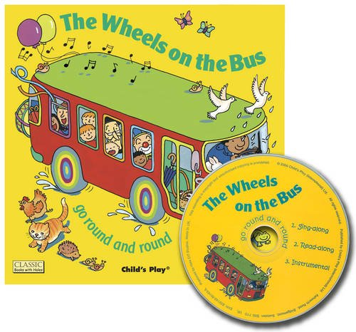 The Wheels on the Bus Go Round and Round (Classic Books with Holes UK Soft Cover with CD)