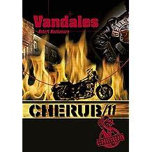 Cherub, Tome 11 : Vandales