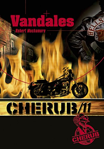 Cherub, Tome 11 : Vandales par Robert Muchamore