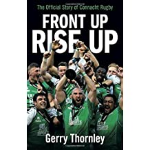 Front Up, Rise Up: The Official Story of Connacht Rugby