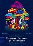 Image de Ecologie : les faits qui dérangent